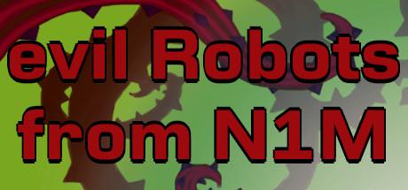 来自N1M的邪恶机器人