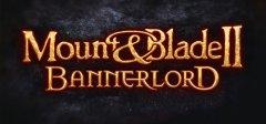 装甲和刀锋II:Bannerlord