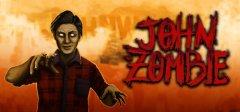 约翰,Zombie