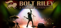 Bolt Riley, A Reggae Adventure