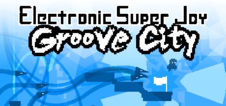 电子超级喜悦:Groove City