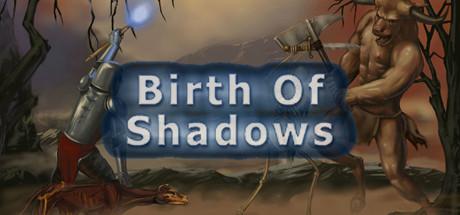 Shadows®的诞生