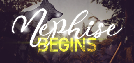 Nephise Begins