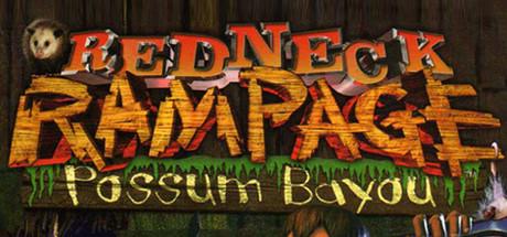 Redneck Rampage: Possum Bayou