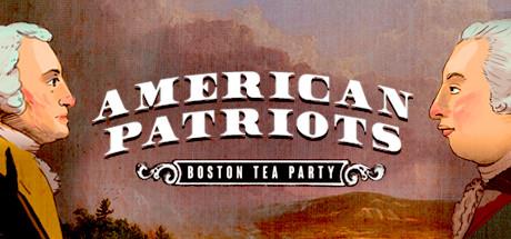 美国爱国者:波士顿茶党
